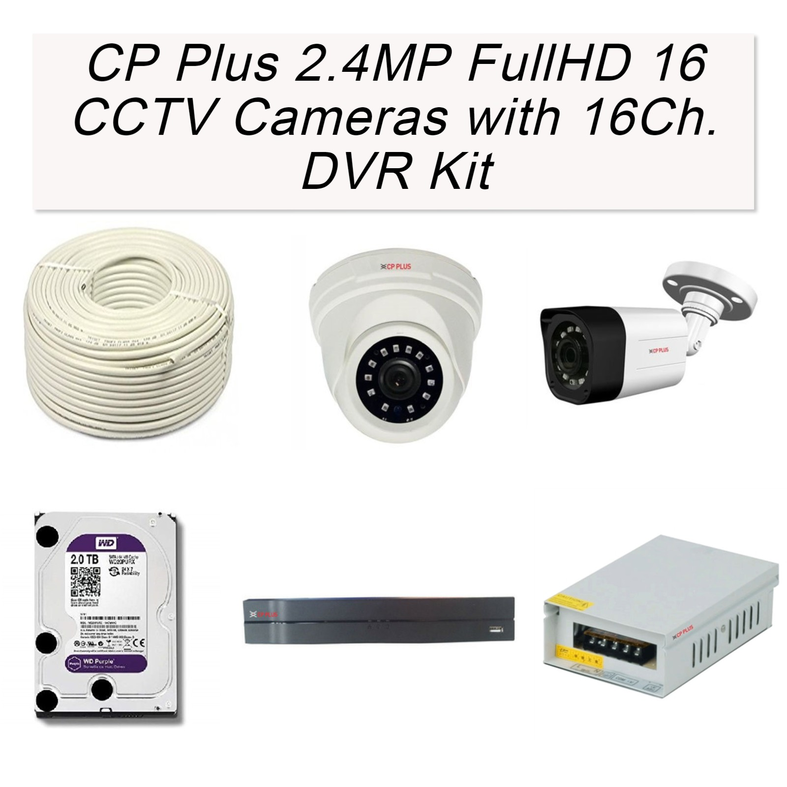 CP Plus 2.4MP FullHD 16 CCTV Cameras with 16Ch. DVR Kit