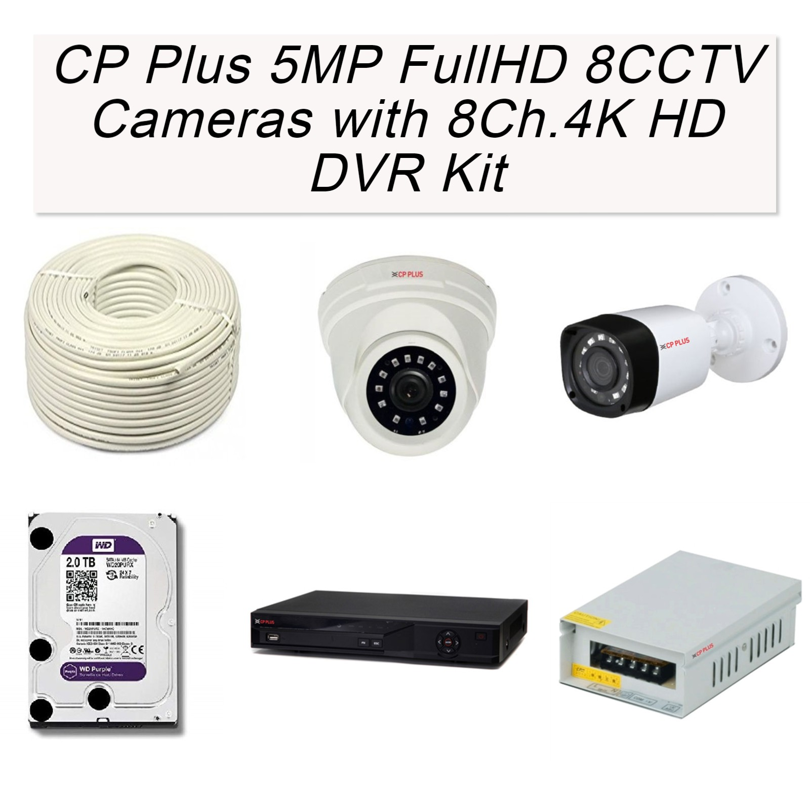 CP Plus 5MP Full HD 8 Full HD CCTV Cameras with 8Ch. 4K HD DVR Kit